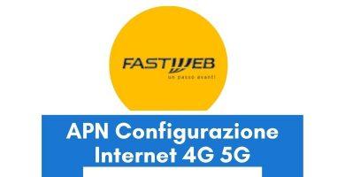 Configurazione APN Fastweb Mobile