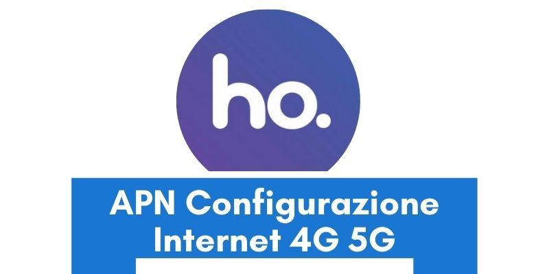 Configurazione APN Ho Mobile Italia